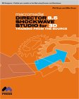 Macromedia Director 8.5 Shockwave Studio for 3D: Training from the Source